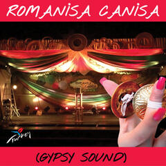 Romanisa Canisa / Gypsy Sound