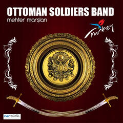 Ottoman Soldiers Band