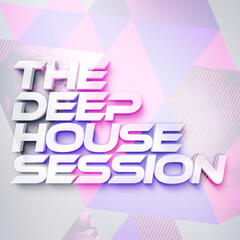 The Deep House Session
