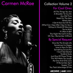 "Carmen McRae Collection, Vol. 2 (""For Cool Ones"" & ""By Special Request"")"