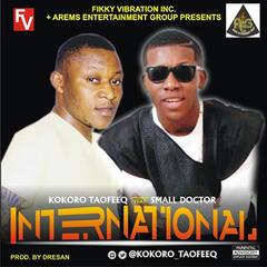 International (feat. Small Doctor)