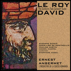 Le Roi David & The Soldier's Tale (Concert Suite)