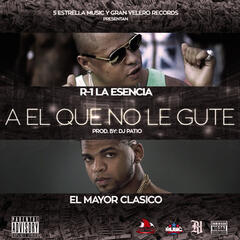 A el Que No Le Gute - Single