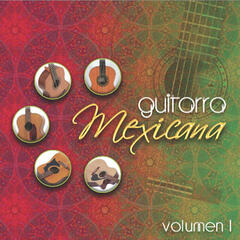 Guitarra Mexicana Vol. I