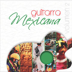 Guitarra Mexicana Vol. II