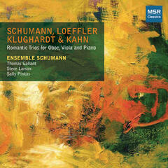 Schumann, Loeffler, Klughardt & Kahn: Romantic Trios for Oboe, Viola and Piano