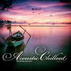 Acoustic Chillout (A Fine Selection of Piano and Flute Instrumentals)