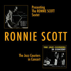 Presenting the Ronnie Scott Sextet + the Jazz Couriers in Concert (Live)