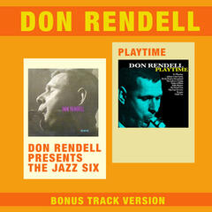 Don Rendell Presents the Jazz Six + Playtime (Bonus Track Version)