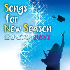 Songs for New Season  The Best Ballads Played by Piano