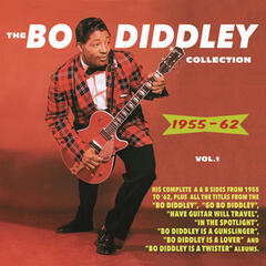 The Bo Diddley Collection 1955-62, Vol. 1