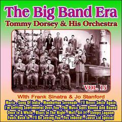 Giants of the Big Band Era Vol. XV