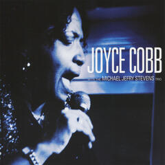 Joyce Cobb with The Michael Jefry Stevens Trio