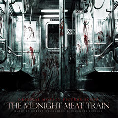 The Midnight Meat Train (Original Motion Picture Score)