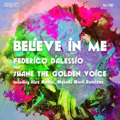 Believe in Me (feat. Shane the Golden Voice)