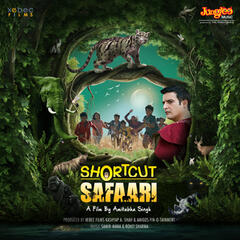 Shortcut Safaari (Original Motion Picture Soundtrack)