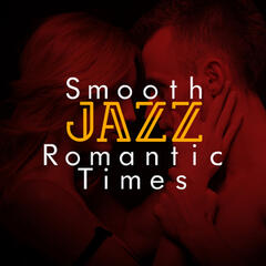 Smooth Jazz Romantic Times