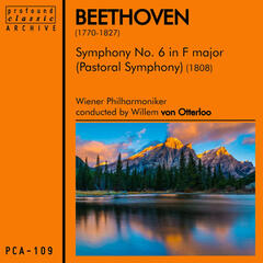 "Beethoven: Symphony No. 6 in F Major ""Pastoral"", Op. 68"