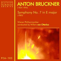 Bruckner: Symphony No. 7 in E Major, WAB 107