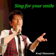 Sing for Your Smile