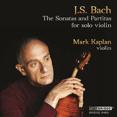 J.S. Bach: The Sonatas and Partitas for Solo Violin