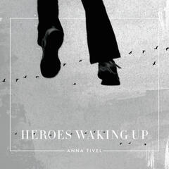 Heroes Waking Up