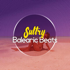 Sultry Balearic Beats