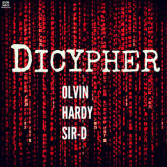 Dicypher (feat. Olvin & Hardy) - Single