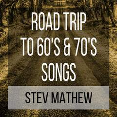 Road Trip to 60's & 70's Songs: How I Met the Music