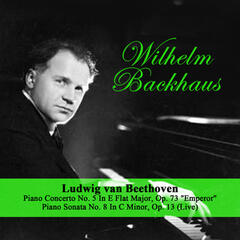 "Ludwig van Beethoven: Piano Concerto No. 5 In E Flat Major, Op. 73 ""Emperor"" / Piano Sonata No. 8 In C Minor, Op. 13 (Live)"