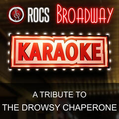 A Tribute to the Drowsy Chaperone