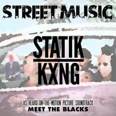 "Street Music (From ""Meet the Blacks"")"