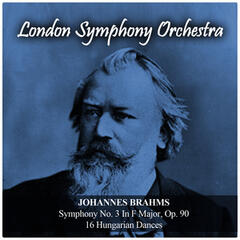 Johannes Brahms: Symphony No. 3 In F Major, Op. 90 / 16 Hungarian Dances