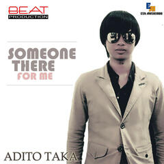 Someone There For Me