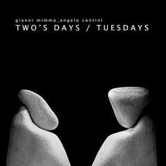 Two's Days / Tuesdays