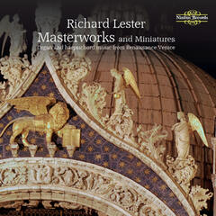 Masterworks and Miniatures: Organ and Harpsichord Music from Renaissance Venice