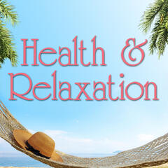 Health & Relaxation (Piano Spa Treatment Bliss Water Crickets Flutes & Aromatherapy Music)