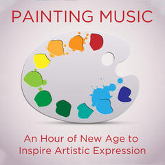 Painting Music: An Hour of New Age to Inspire Artistic Expression