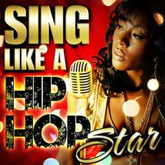 Sing Like a Hip Hop Star
