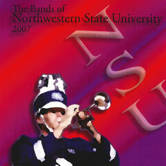 The Bands of Northwestern State University 2007