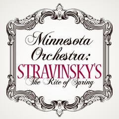 Minnesota Orchestra: Stravinsky's The Rite of Spring