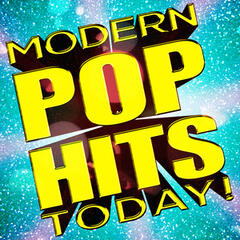 Modern Pop Hits Today!