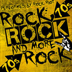 Rock, Rock and More Rock: 70's