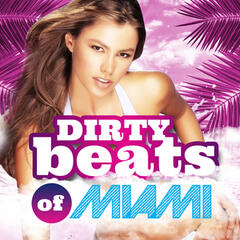 Dirty Beats of Miami