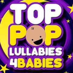 Top Pop Lullabies for Babies