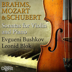 Brahms, Mozart and Schubert: Sonatas for Violin and Piano