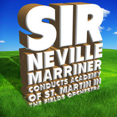 Sir Neville Marriner Conducts Academy of St. Martin in the Fields Orchestra