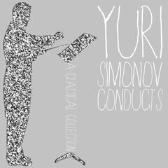 Yuri Simonov Conducts a Classical Collection