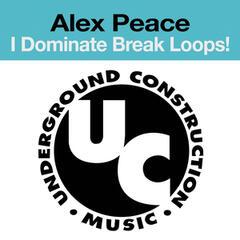 I Dominate Break Loops!