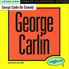 George Carlin on Comedy